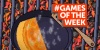 GAMES OF THE WEEK screenshot 60