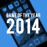 Game of the Year 2014 - The 10 best iPhone and iPad games