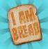 I Am Bread screenshot 9