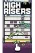 High Risers is the new arcade platformer from the creators of Time Surfers and Duet