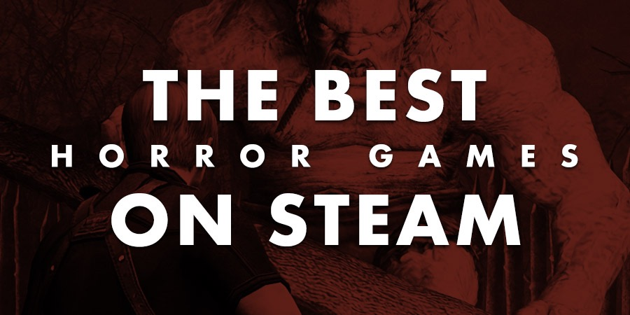 The 13 best horror games on Steam, for Halloween | Articles
